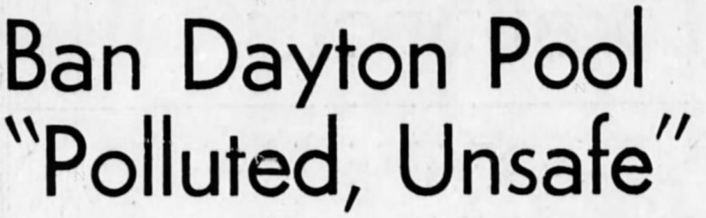 On Dec. 31, 1958, the Chilliwack Progress reported that Dayton's Pool would be declared unsafe.